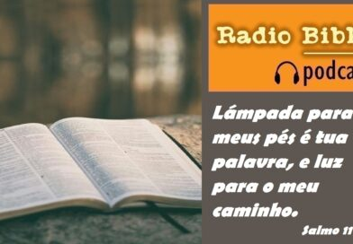 João 14:15-21 – Você ama o Senhor Jesus? – Ouça a Rádio Bíblia